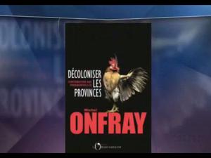 Michel Onfray - L'invité de 8h45 (LCI) - &quot&#x3B;Décoloniser les provinces&quot&#x3B; - 25.04.2017