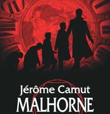 Malhorne - Jérôme CAMUT &#x3B; Le trait d'union des mondes, illustration de LEPTOSOME, Livre de Poche n° 27052, 2008, 704 pages &#x3B; Les Eaux d'Aratta, illustration de LEPTOSOME, Livre de Poche n° 27053, 2008, 736 pages &#x3B; Anasdahala, illustration de LEPTOSOME, Livre de Poche, 27054, 2009, 704 pages &#x3B; La Matière des songes, illustration de LEPTOSOME, Livre de Poche n° 27055, 2009, 702 pages