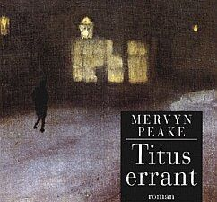 Titus d'enfer - Mervyn Laurence PEAKE (Titus Groan, 1946), traduction de Patrick REUMAUX, illustration de Anthony Frederick Augustus SANDYS,  Phébus collection D'aujourd'hui, 1998, 502 pages Gormenghast - Mervyn Laurence PEAKE (Gormenghast, 1950), traduction de Gilberte LAMBRICHS et Patrick REUMAUX, illustration de Alfred William HUNT, Phébus collection D'aujourd'hui, 2000, 558 pages Titus errant - Mervyn Laurence PEAKE (Titus Alone, 1959), traduction de Patrick REUMAUX, illustration de WHISTLER, Phébus collection D'aujourd'hui, 2001, 288 pages