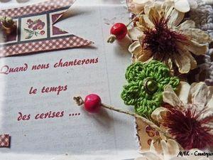 Le temps des cerises....