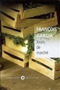 Jours de marché de François Garcia