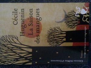 La saison des mangues de Cécile Huguenin