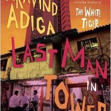 Le dernier homme de la tour de Aravind Adiga