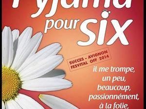 &quot&#x3B;Pyjama pour six&quot&#x3B; au Théâtre Laurette
