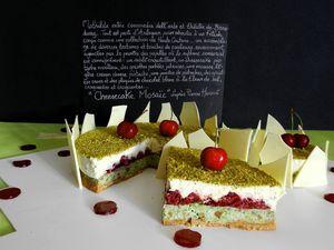 Cheesecake Mosaïc d'après Pierre Hermé : pistache, griottes, cream cheese