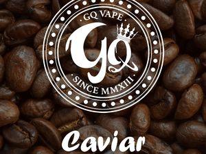 Test - Eliquide - Caviar de chez GQ Vape par Evaps