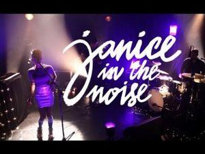 janice in the noise, une chanteuse aux influences multiples passant du rock à la pop, du rap à l'électro en passant par le jazz