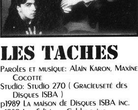 les tâches, un combo rock-pop alternative country formé en 1982 mené par le chanteur et guitariste alain karon