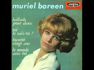 muriel boreen, une chanteuse française qui symbolise les années 1960, son titre emblématique &quot&#x3B;ballade pour deux&quot&#x3B;