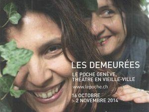 Les demeurées, au théâtre Le Poche, à Genève