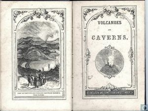 "Livres sur le sujet : ""Views of the Cordilleras and Monuments of the Indigenous Peoples of the Americas"" - ""Volcanoes and Caverns"" / Ed. Nelson and sons - Un clic pour agrandir."