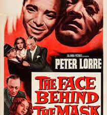 The Face Behind the Mask de Robert Florey