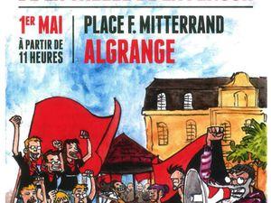 Le 1er mai - Revendications - Défilés - Meeting......à Algrange