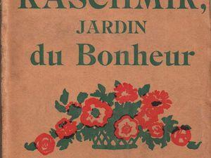 "Renée Dunan ""Kaschmir, Jardin du bonheur"" (Henry-Parville - 1925) [Version 2]"