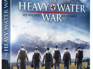 THE HEAVY WATER WAR en Blu-ray, DVD et VOD le 6 Avril