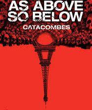 Le film Catacombes, du réalisateur J.E Dowdle, sortie en 2014, exploite le thème du As above so below. A voir !
