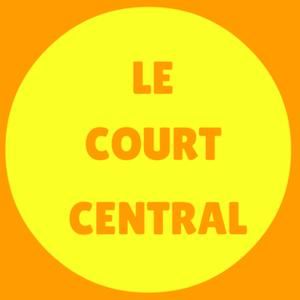 Le Court Central