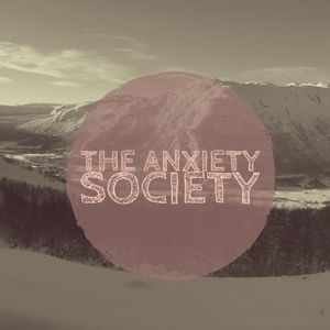The Anxiety Society