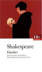 La tragique histoire de Hamlet, Prince de Danemark - William Shakespeare