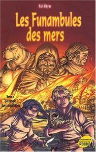 Meyer Kai - Les funambules des mers 2 - La Magique des coquillages