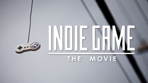 Indie Game : The Movie, une histoire touchante
