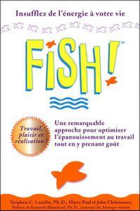 Abordez 2013 du bon pied avec la philosophie Fish!