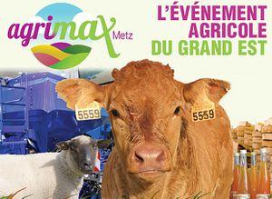 AGRIMAX 2013 Salon Agricole Metz Expo les 24, 25 et 26 octobre