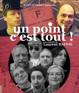 Peltre : Nouvelle piece de théâtre du CELAP « UN POINT, C'EST TOUT ! » du 18 avril jusqu'au 28 mai