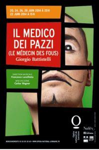 Opéra national de Lorraine Il Medico dei pazzi du 20 au 28 juin
