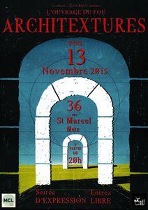 Metz St Marcel, l'Ouvrage du Fou &quot&#x3B;ARCHITEXTURES&quot&#x3B; le vendredi 13 novembre 2015