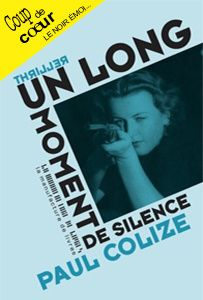 UN LONG MOMENT DE SILENCE de Paul Colize