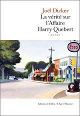 &quot&#x3B;La vérité sur l'affaire Harry Quebert&quot&#x3B; un roman au suspens haletant