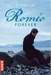 Romeo Forever de Stacey Jay