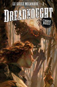 Dreadnought de Cherie Priest