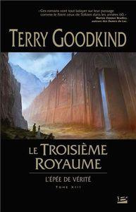 Le troisième royaume de Terry Goodkind