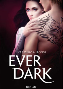 Ever dark de Veronica Rossi