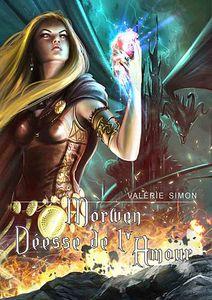 Morwen, déesse de l'amour de Valérie Simon