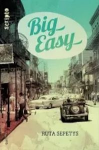 Big-easy de Ruta Sepetys