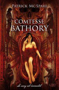 Comtesse Bathory de Patrick Mc Spare