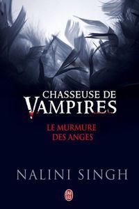 Le murmure des anges de Nalini Singh