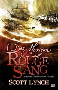 Des horizons rouge sang de Scott Lynch