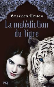 La malédiction du tigre de Colleen Hoock