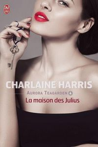 The Julius house de Charlaine Harris