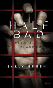 Traque blanche de Sally Green