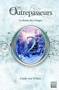 La reine des neiges de Cindy Van Wilder