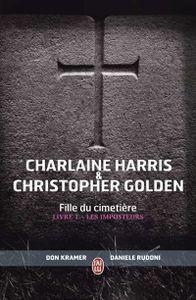 Les imposteurs de Charlaine Harris &amp&#x3B; Christopher Golden