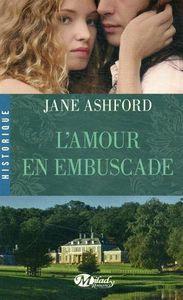 L'amour en embuscade d'Ashford Jane