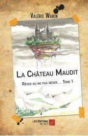 Le château maudit, tome 1