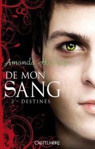 De mon sang tome 2 : Destinés - Amanda Hocking
