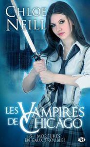 Les Vampires de Chicago, Tome 5 : Morsures en eaux troubles - Chloe Neill
